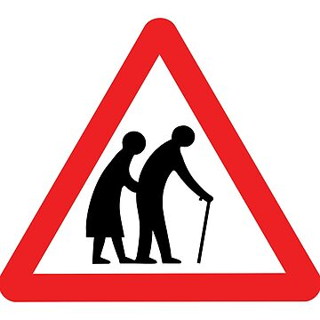 Caution Old People Crossing Sign by tinybiscuits