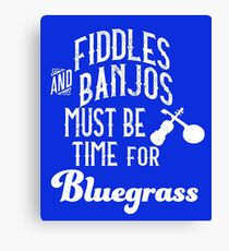 Time For Bluegrass  Canvas Print