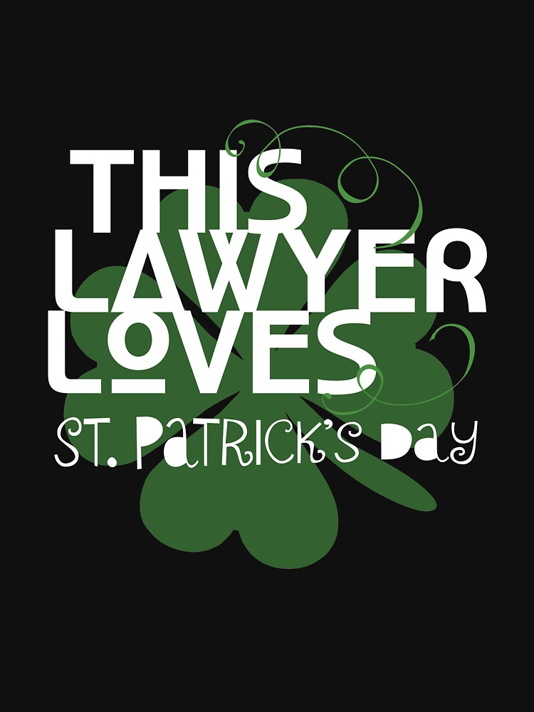 Funny Lawyer Loves St Patricks Day  Law Student Gifts by kh123856