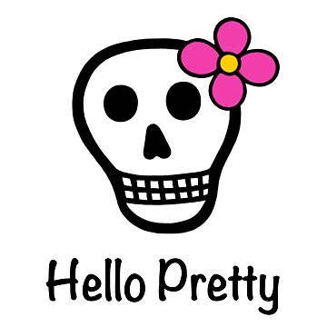 Flower Power Skull Hello Pretty by painteduniverse