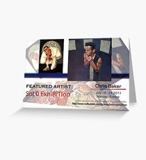 Chris Baker's Solo Exhibition Banner Greeting Card