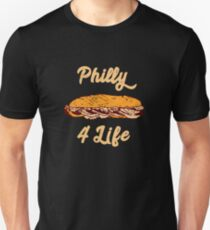 Philly Cheesesteak For Life Philadelphia Sandwich Unisex T-Shirt