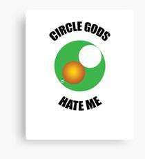 Circle Gods Hate Me V6 Canvas Print