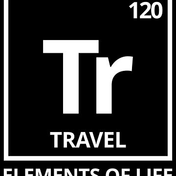 Elements of life: 120 Travel by PhrasesTheThird