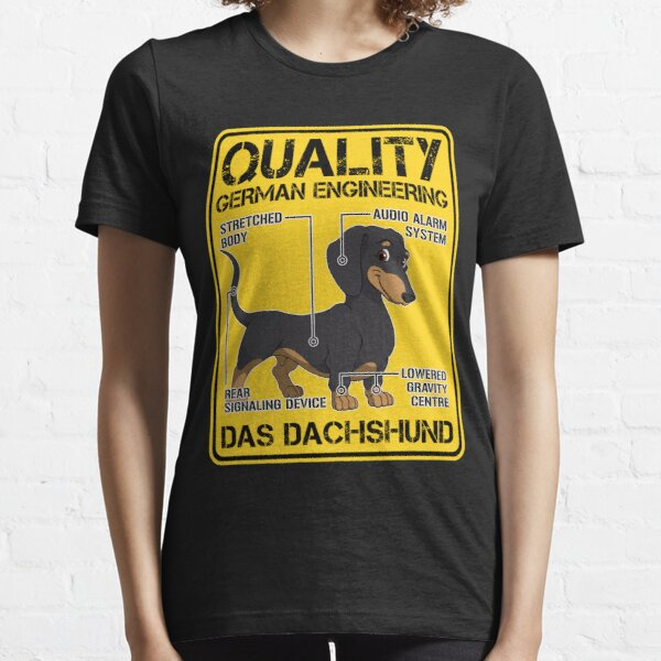 Quality German Engineering - Dachshund Dog humor Essential T-Shirt