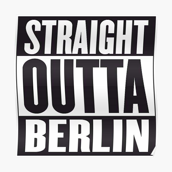 STRAIGHT OUTTA BERLIN Poster