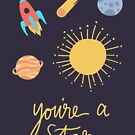 You're A Star by Brittany Hefren