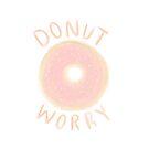 Donut sorgen von Desigirldoodles