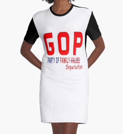 GOP Party of Family Separation Graphic T-Shirt Dress