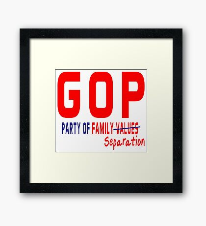 GOP Party of Family Separation Framed Print