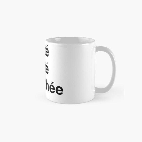 Liberté, Égalité, and Timothée Classic Mug