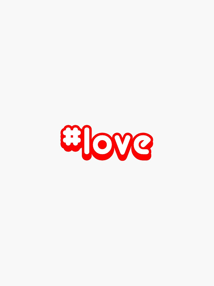 #love hashtag Love red typography by stine1