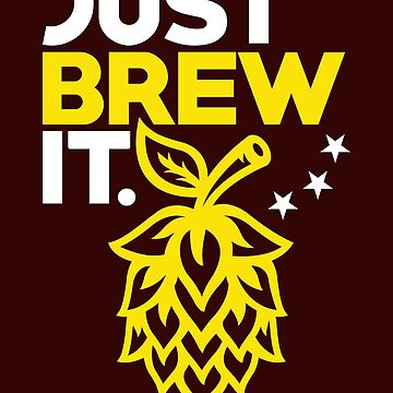 Beer Brewing Shirt Just Brew It Homebrewing Gift Tee, Beer Shirt, Homebrewing, Homebrewing Shirt, Homebrewing Gift by artbyanave