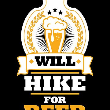 Beer Lover Shirt Will Hike For Beer Homebrewing Gift Tee, Beer Shirt, Homebrewing, Homebrewing Shirt, Homebrewing Gift by artbyanave