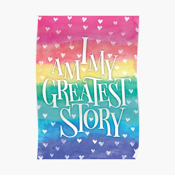 My Greatest Story (Rainbow) Poster