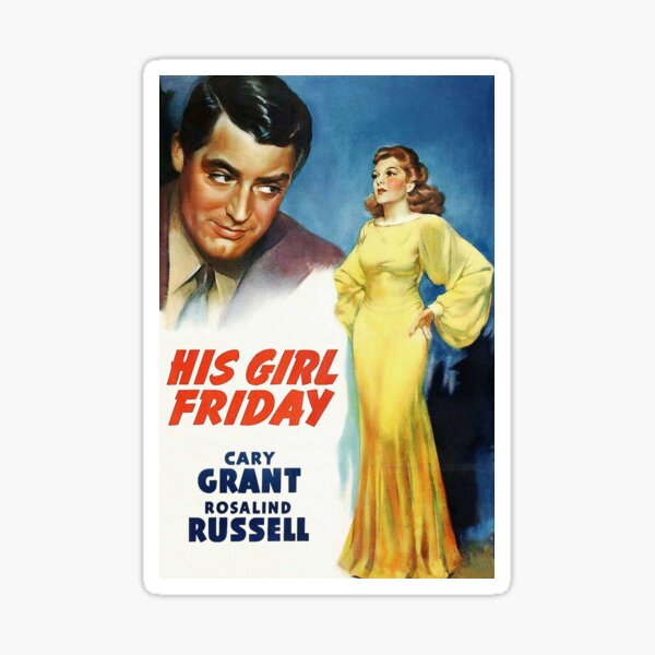 His Girl Friday Cary Grant and Rosalind Russell Classic Film Sticker