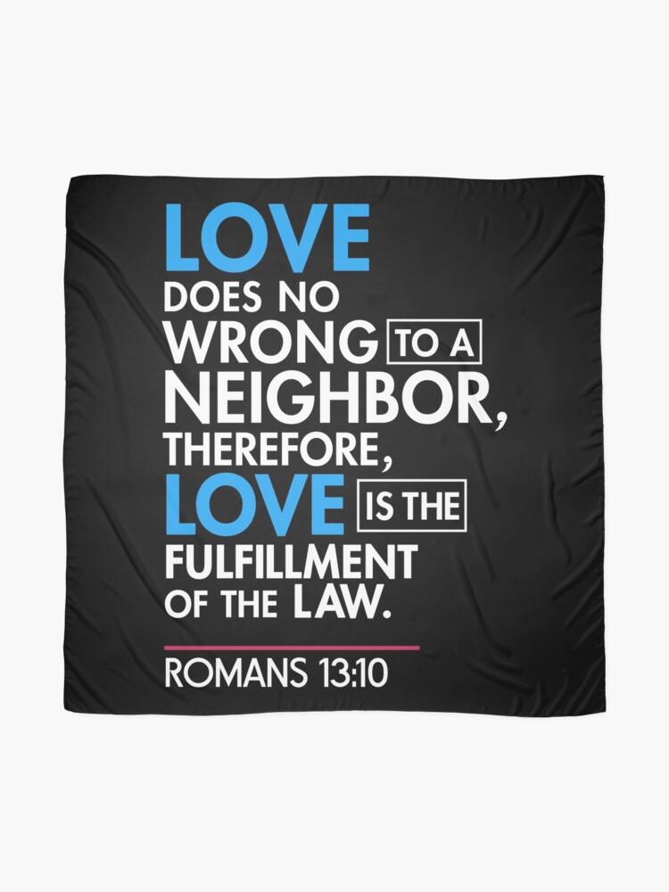 Alternative Ansicht von Immigrant Bibel Zitat T-Shirt, Römer 13:10 Tuch