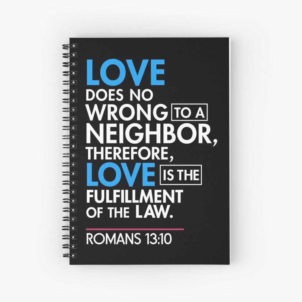 Immigrant Bibel Zitat T-Shirt, Römer 13:10 Spiralblock