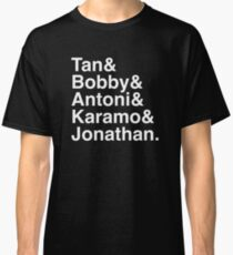 Queer Eye Tan Bobby Antoni Karamo & Jonathan (White on Black) Classic T-Shirt