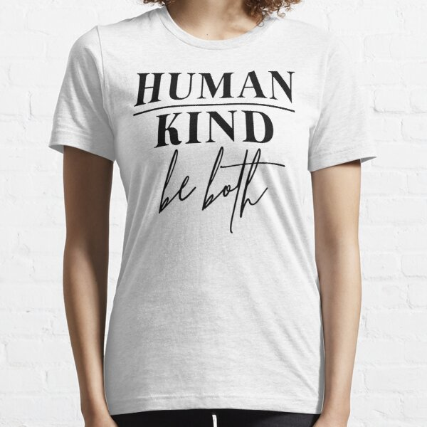 HumanKind Be Both Essential T-Shirt