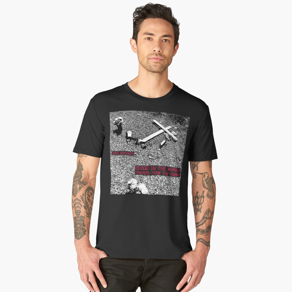 Blood In the Asphalt: Prayers From the Highway Men's Premium T-Shirt Front