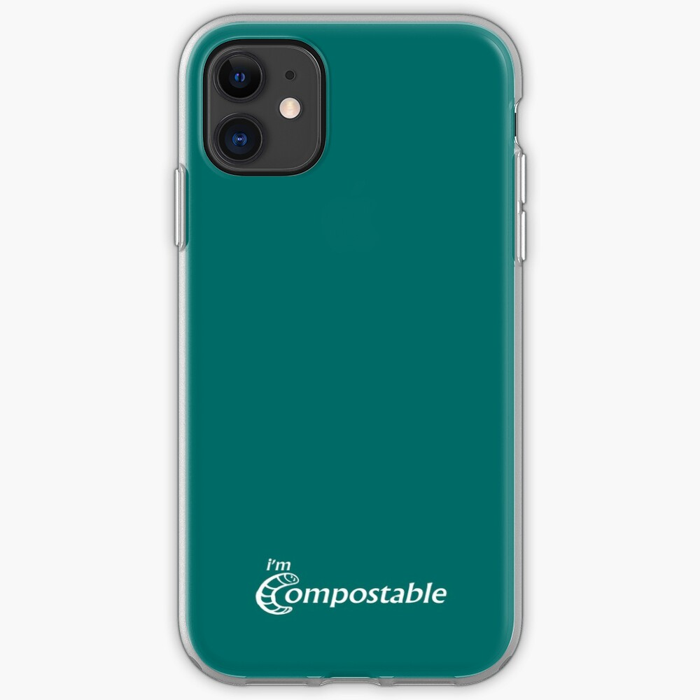 I'm Compostable - Earth Day, Garden Lover, Crazy Plant Lady, Plant Mom, Nature Lover, and Gardening Gift iPhone Case & Cover