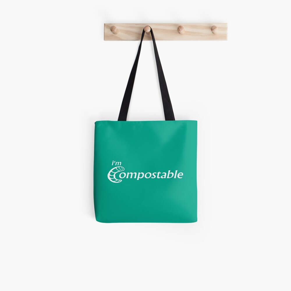I'm Compostable - Earth Day, Garden Lover, Crazy Plant Lady, Plant Mom, Nature Lover, and Gardening Gift Tote Bag