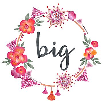 Floral Sorority Big Sister by whimseydesigns