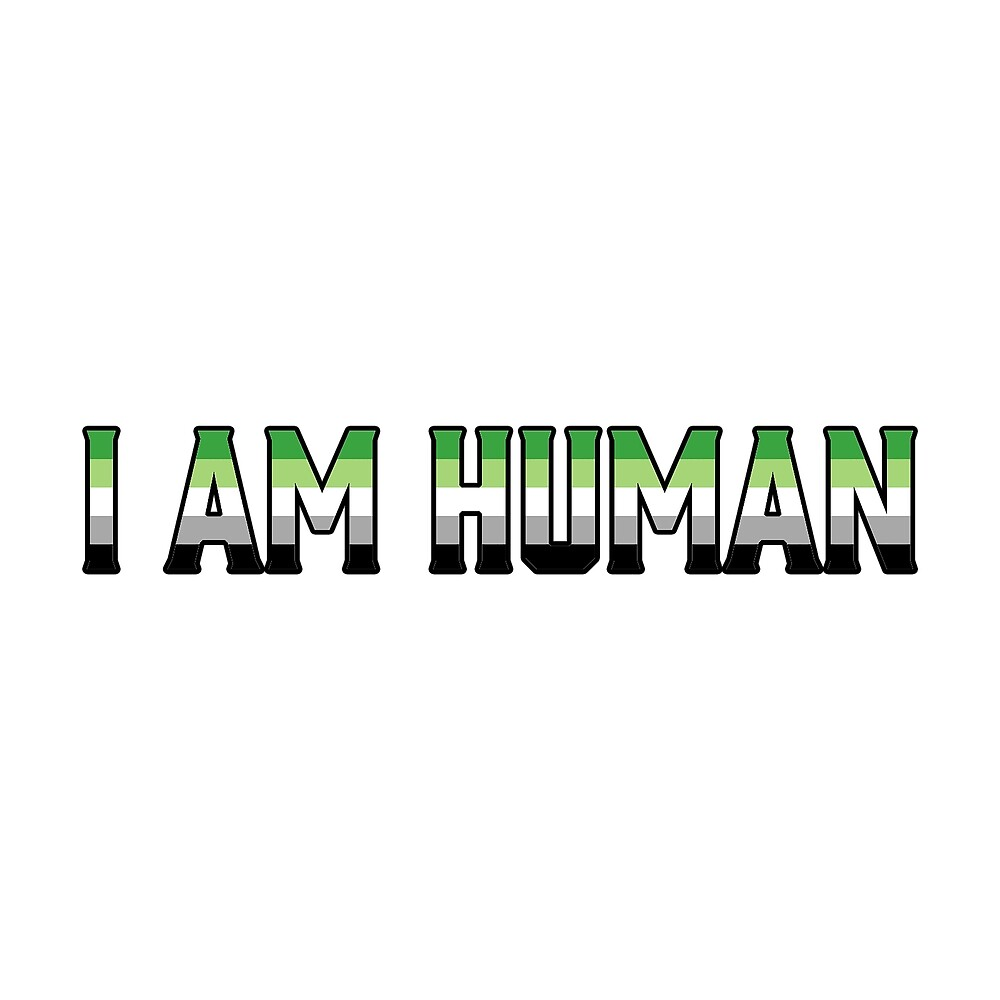 """Aromantic Flag in """"I am Human"""" by Ashlily"""