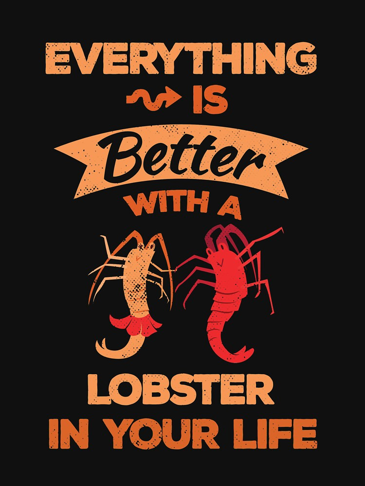 Everything is Better with a Lobster Valentine's Day Lobster by TheLariat