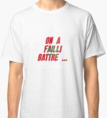 On a failli battre ... l'Espagne T-shirt classique