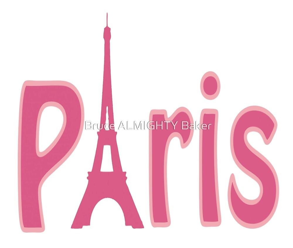 PARIS PINK Pop Art by Bruce ALMIGHTY Baker