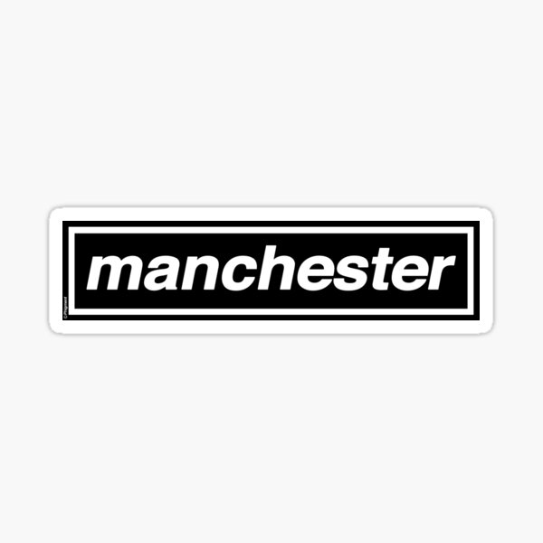Manchester - OASIS Band Tribute Sticker