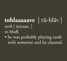 toblaaaave - white