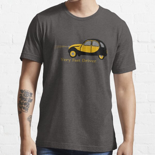 Very Fast Driver Essential T-Shirt