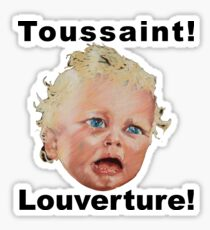 Toussaint Louverture Sticker