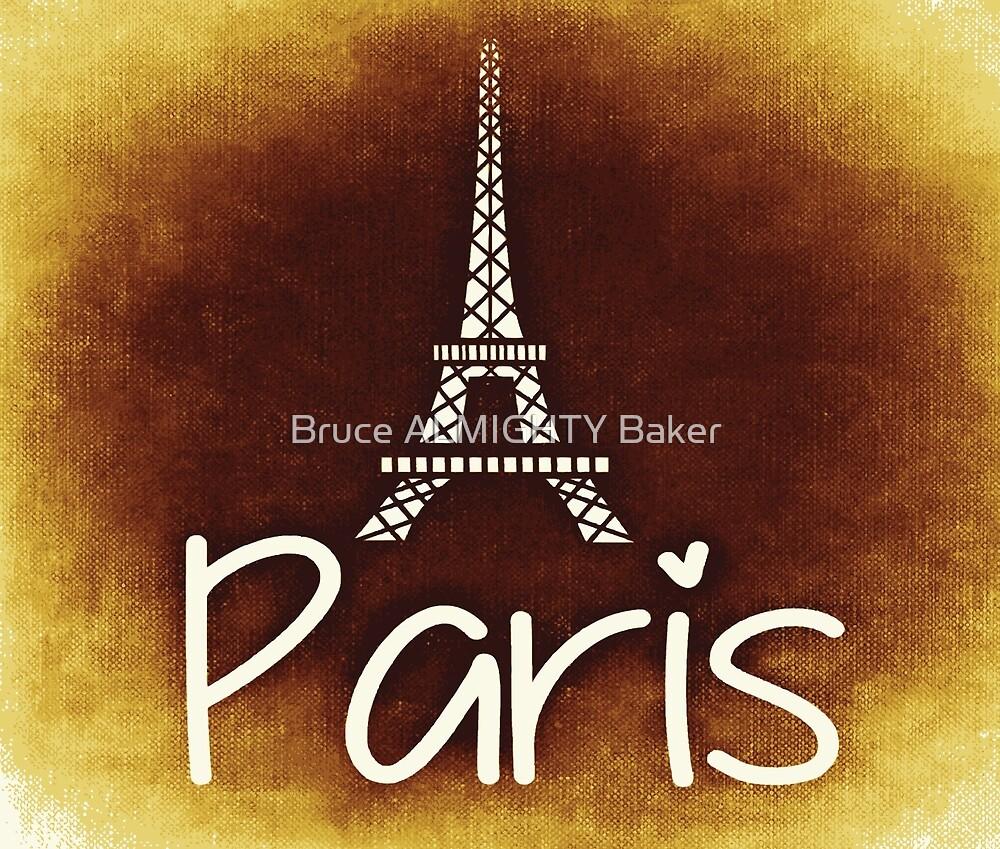 PARIS EIFFEL TOWER Pop Art by Bruce ALMIGHTY Baker