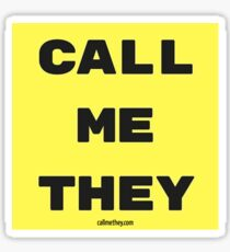 """""""CALL ME THEY"""" Yellow / Square Sticker"""