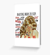 Stop Bullying Greeting Card