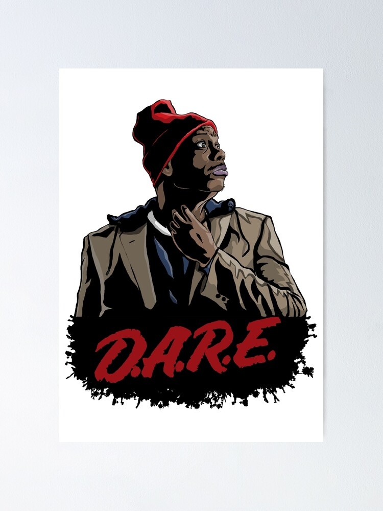 tyrone biggums dare 2 poster by tvmdesigns redbubble redbubble