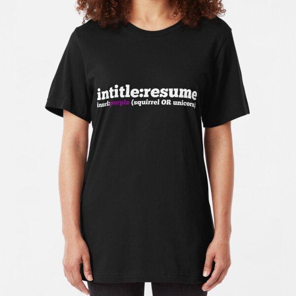 Resume Sourcing Tee Shirt Slim Fit T-Shirt