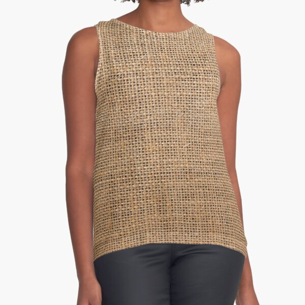 #Wicker, #roughlinen, #burlap, #sackcloth, sacking, bagging, холст, scrim, cloth, crash, власяница, hairshirt, haircloth, мешковина Sleeveless Top
