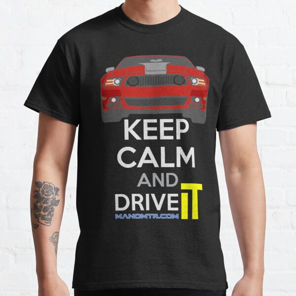 Keep Calm and Drive IT - cod. Mustang302Boss RED Classic T-Shirt