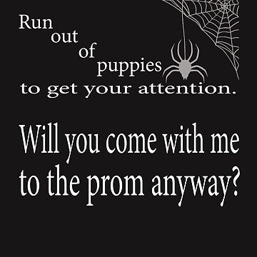 Funny Prom T shirt by Picart13