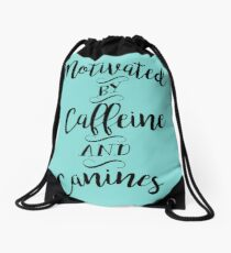 Motivated by Caffeine and Canines - For Coffee and Dog Lovers Drawstring Bag