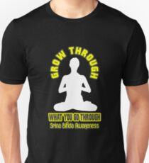 Grow Through What You Go Through! Spina Bifida Awareness Unisex T-Shirt