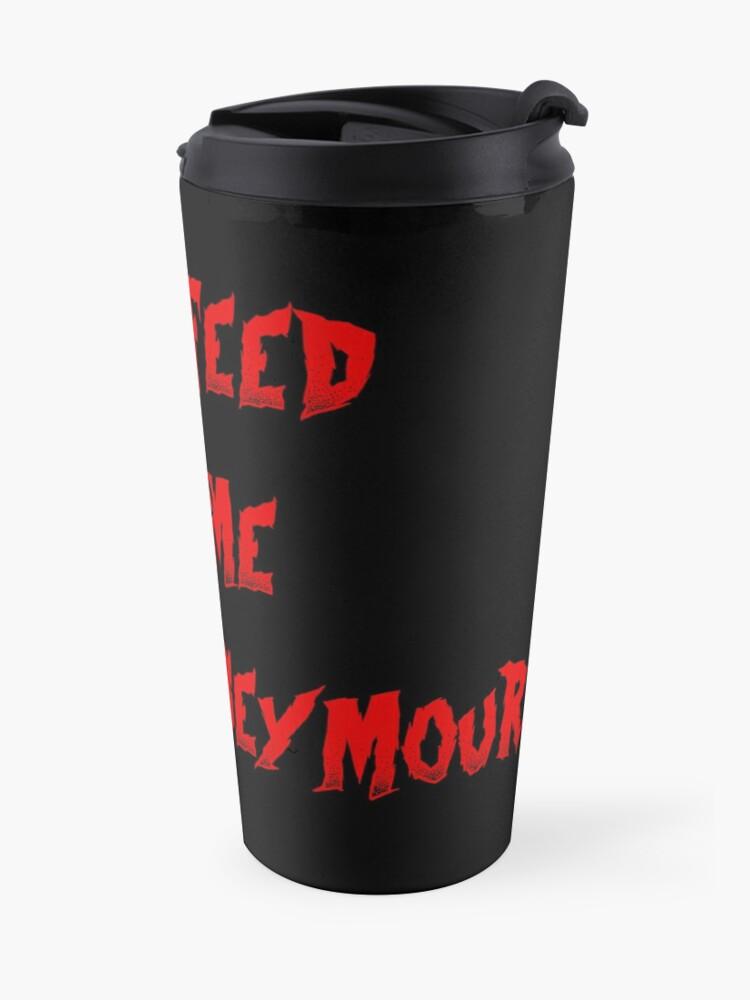 Alternate view of Little Shop of Horrors - Feed me Seymour! Travel Mug