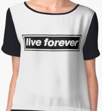 Live Forever - OASIS Band Tribute Chiffon Top