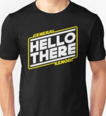 Hello There Unisex T-Shirt