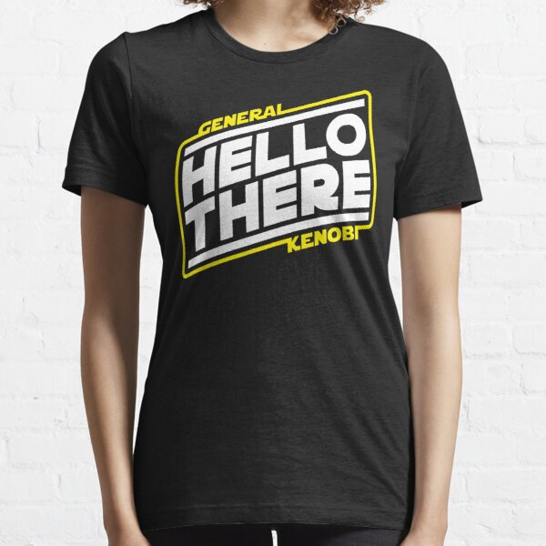 Hello There Essential T-Shirt